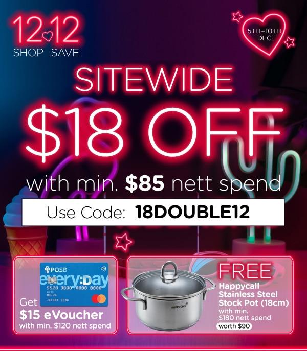 Sitewide $18 OFF min. $85 nett spend